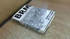 B.R.M., Raymond Mays, Cassell, 1962, Hardcover