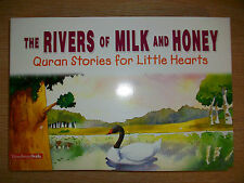 The Rivers of Milk and Honey - Quaran Stories For Little Hearts - BOX041
