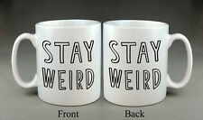 Stay weird Mug Cadeau Anniversaire Noël