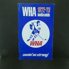 1972-73 WHA Hockey Official Media Guide