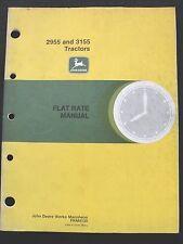 Original John Deere 2955 3155 Tractor Flat Rate Manual