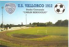 """CUORGNE' ( Torino ) - U. S. VALLORCO 1912 - STADIO COMUNALE  """"CARLIN BERGOGLIO"""""""