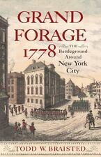 GRAND FORAGE 1778 - BRAISTED, TODD W. - NEW HARDCOVER BOOK