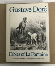 Fables of La Fontaine - Transl. by W Thornbury - Illustr. by Gustave Dore - 1982