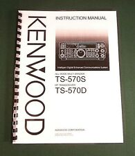 Kenwood TS-570S / TS-570D Instruction manual - Card Stock Covers & 32 LB Paper!