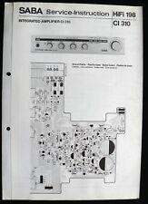 SABA HiFi 198 - Amplifier CI 310 Schaltbild Ersatzteilliste Service-Instruction