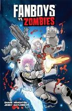 Fanboys vs. Zombies Vol. 4 by Shane Houghton (2014, Paperback)