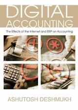 Digital Accounting: The Effects of the Internet And Erp on Accounting by Ashuto