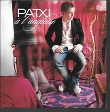 CD SINGLE 2 TITRES--PATXI--A L'ANGLAIS--2004--NEUF / SEALED