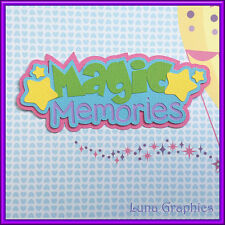 MAGICAL MEMORIES TITLE Paper Piecing card making & scrapbooking NOT FOR RESALE