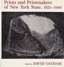 Prints and Printmakers of New York State, 1825-1940 (New York State Study)