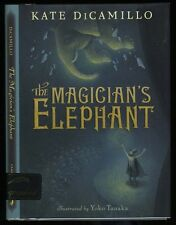 DiCamillo, Kate: The Magician's Elephant Hb/Dj 1st/1st Signed (2009)