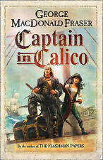 Captain In Calico Fraser  George Macdonald 9780008105570