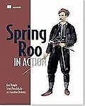 Spring Roo in Action by Srini Penchikala, Gordon Dickens and Ken Rimple (2012, …
