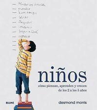 Niños: Cómo piensan, aprenden y crecen de los 2 a los 5 años (Spanish Edition)