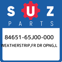 84651-65J00-000 Suzuki Weatherstrip,fr dr opng,l 8465165J00000, New Genuine OEM