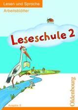Leseschule E 2. Arbeitsblätter Lesen und Sprache von Heike Derwensky, Ursula...