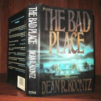 Koontz, Dean R.  THE BAD PLACE  1st Edition 1st Printing