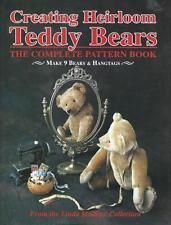 Creating Heirloom Teddy Bears: The Complete Pattern Book