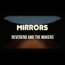 REVEREND AND THE MAKERS MIRRORS CD ALBUM (2015)