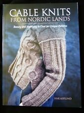 Cable Knits from Nordic Lands 20 Unique Patterns by Ivar Asplund