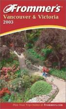 Frommer's Vancouver and Victoria 2003 by Shawn Blore
