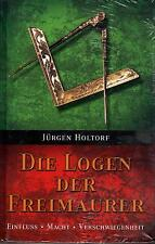 DIE LOGEN DER FREIMAURER - Jürgen Holtorf BUCH - NEU OVP