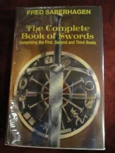 Fred Saberhagen -THE COMPLETE BOOK OF SWORDS - - 1st thus omnibus