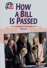 How a Bill Is Passed (Yg) (U.S. Government: How It Works) by Bonner, Mike