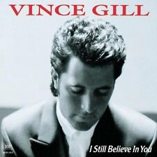 Vince Gill I still believe in you (1992) [CD]