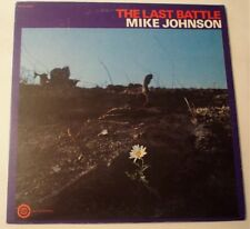 Mike Johnson The Last Battle 1972 LP Vinyl VG+ Original CSS 1567 Psych Xian Etc.
