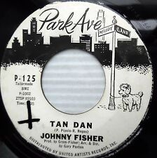 JOHNNY FISHER Tan Dan 45 Every Time 1963 NOVELTY Bopper WHITE LABEL PROMO e7364
