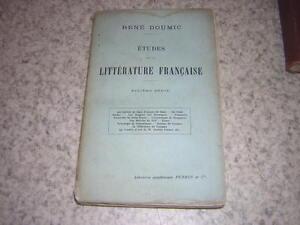 1909.études sur la  littérature française / Doumic.6e série