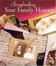 Scrapbooking Your Family History-ExLibrary