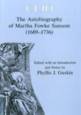 Clio: The Autobiography of Martha Fowke Sansom (1689-1736)-ExLibrary