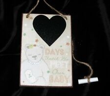 DAYS UNTIL WE MEET OUR BABY COUNTDOWN HEART CHALKBOARD / PLAQUE / SIGN INC CHALK