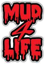 "Mud For Life Off-road Jeep SUV 4X4 Car Bumper Window Vinyl Sticker Decal 4""X5"""
