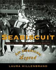Seabiscuit: An American Legend (Special Illustrated Collector's Edition) by Hil