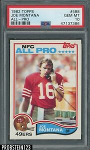 1982 Topps Football #488 Joe Montana San Francisco 49ers All-Pro HOF PSA 10