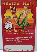 Marcia Ball The Tattooed Lady and The Alligator Man In The Flesh Concert Poster