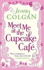 Meet Me At The Cupcake Café by Jenny Colgan, Good Used Book (Paperback) FREE & F