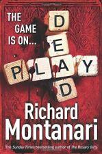 Play Dead: (Byrne & Balzano 4) by Montanari, Richard Hardback Book The Fast Free