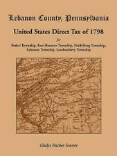 Lebanon County, Pennsylvania, United States Direct Tax of 1798 for the Beth...