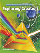 APOLOGIA EXPLORING CREATION CHEMISTRY and PHYSICS - Fulbright - Hardcover NEW!