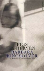 Pigs in Heaven (FF Classics) by Kingsolver, Barbara Paperback Book The Fast Free