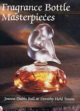 Fragrance Perfume Bottle Types Makers - Lalique De Vilbiss Baccarat Etc. / Book