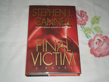 Final Victim by Stephen J. Cannell      *SIGNED*  -JA-