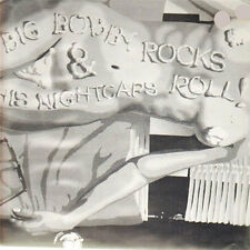 BIG BOBBY AND THE NIGHTCAPS Big Bobby Rocks & His Nightcaps Roll! LP . dmz