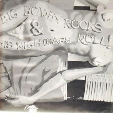 BIG BOBBY AND THE NIGHTCAPS Big Bobby Rocks & His Nightcaps Roll! LP . dmz
