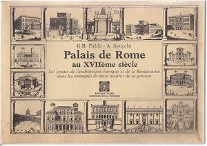 G.B. FALDA A. SPECCHI- PALAIS DE ROME AU XVIIEME SIECLE XVII REGIONE LAZIO-L